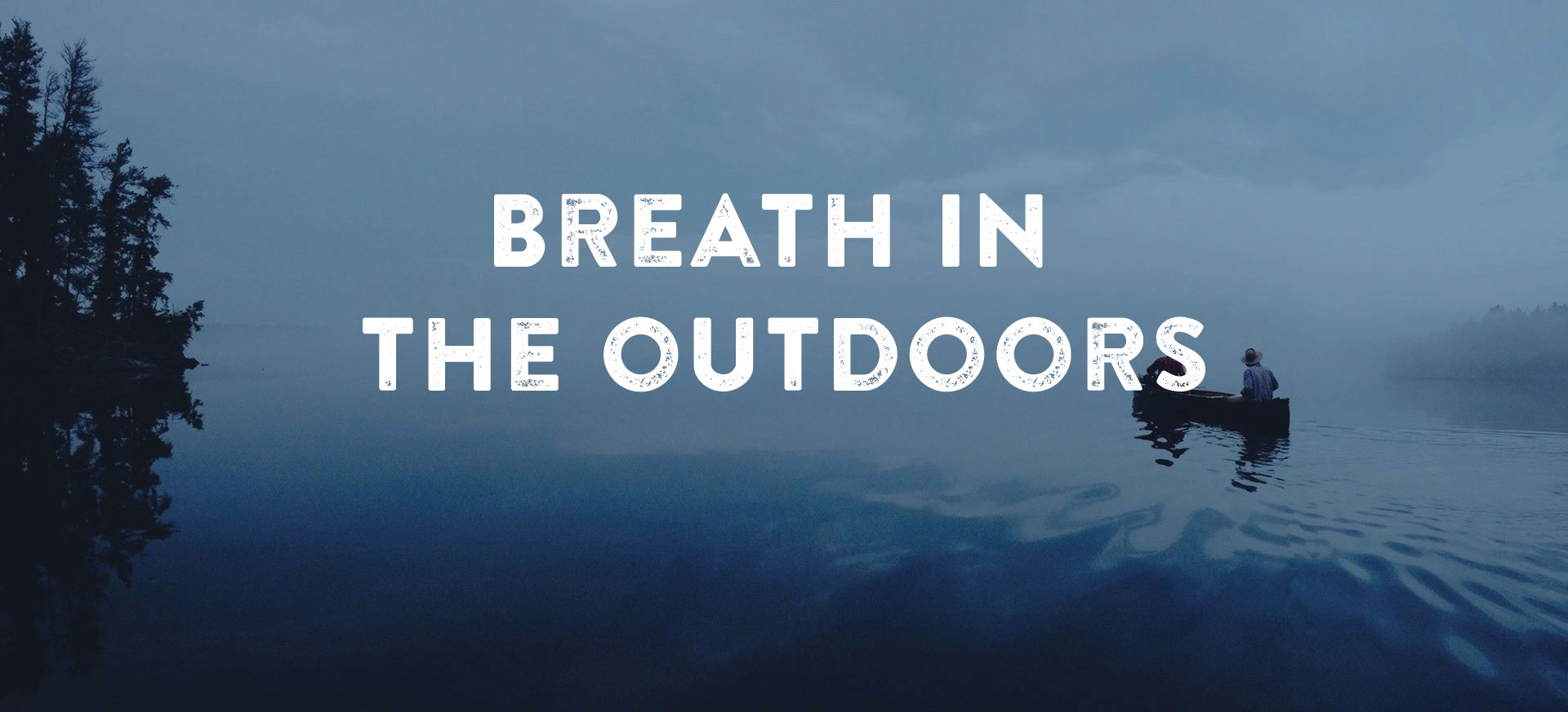 Explore the Whiteshell - Breath in the Outdoors